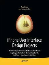 Very Good, iPhone User Interface Design Projects, Barnard, David, Book