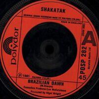 "SHAKATAK brazilian dawn/you never know POSP 282 uk polydor 7"" WS EX/"