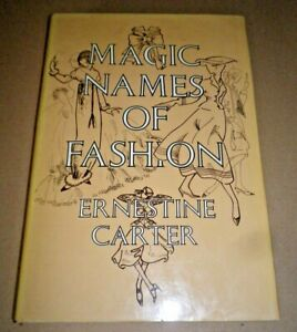 Magic Names of Fashion by Ernestine Carter (Hardcover, 1980) 1st Edition