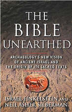 The Bible Unearthed: Archaeology's New Vision of Ancient Israel and the Origin .