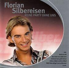 FLORIAN SILBEREISEN : KEINE PARTY OHNE UNS / CD (SILBER EDITION) - TOP-ZUSTAND