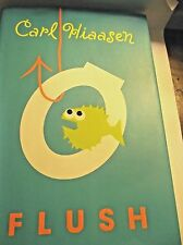 Flush Hiaasen, Carl Hardcover, 2005, First Edition, Knopf