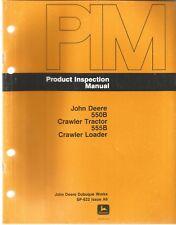 John Deere 550b Crawler Tractor Amp 555b Crawler Loader Product Inspection Manual