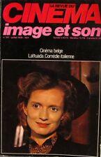 La revue du cinéma n°341 - 1979 - Cinéma Belge - Lattuada - Comédie Italienne