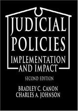 Judicial Policies : Implementation and Impact by Charles A. Johnson and...