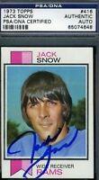 JACK SNOW D.06 SIGNED PSA/DNA 1973 TOPPS AUTOGRAPH AUTHENTIC