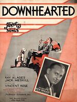 1932 Downhearted by Ray Klages, Jack Meskill and Vincent Rose showing Ben Bernie