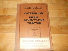 Caterpillar Diesel Seventy-Five Tractor Parts Catalog