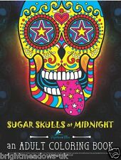 Sugar Skulls at Midnight Black Background Day of Dead Neon Adult Colouring Book