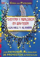 Serie Abalorios nº 3. CUENTAS Y ABALORIOS EN BISUTERÍA CON HILO Y ALAMBRE (Seri