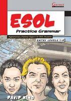 ESOL Practice Grammar - Entry Levels 1 and 2 - SupplimentaryGra... 9781859644720