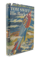 Victor Appleton TOM SWIFT AND HIS ROCKET SHIP  1st Edition Early Printing