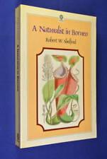 A NATURALIST IN BORNEO Robert Shelford SARAWAK MALAYSIA WILDLIFE ANIMALS Book