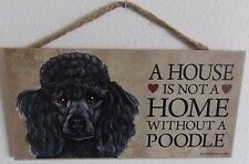 """New listing A House Is Not A Home Without A Poodle 5"""" X 10"""" Wood Dog Sign Plaque"""