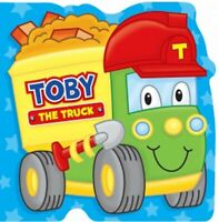 TOBY THE TRUCK - BOARD BOOK - toddler, boy, girl - quality - lorry -  BRAND NEW