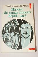 HISTOIRE DU ROMAN FRANCAIS DEPUIS 1918-CLAUDE EDMONDE MAGNY-SEUIL-1982