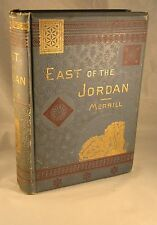 East of Jordan Travels in Moab Gilead &  Bashan 1875-77 &  Author Signed Letter