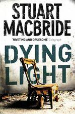 Dying Light (Logan McRae, Book 2),Stuart MacBride