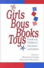 Girls, Boys, Books, Toys: Gender in Children's Literature and Culture (Paperback