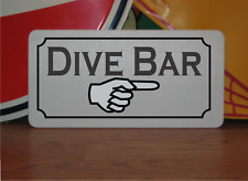 "DIVE BAR Metal Sign 6""x12"""