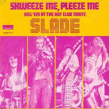 "7"" Slade – Skweeze Me, Pleeze Me // Dutch 1973"