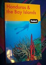 HONDURAS & the Bay Islands (Mittelamerika) # 2011 FODOR'S