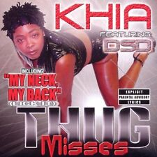Khia Thug misses (2002, feat. DSD) [CD]