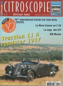CITROSCOPIE 55 ICCCR 2016 CITROEN TRACTION 11A ROADSTER 1937 CITROEN SM SAGA GTI