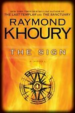 The Sign by Raymond Khoury (2009, Hardcover)