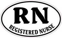 5in x 3in Oval Registered Nurse Vinyl Sticker Car Truck Vehicle Bumper Decal