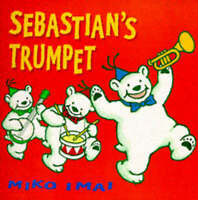 Sebastian's Trumpet, Imai, Miko, Very Good Book