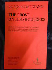 THE FROST ON HIS SHOULDERS by LORENZO MEDIANO - EUROPA EDITIONS 2012-P/B *PROOF*