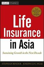 Life Insurance in Asia : Sustaining Growth in the Next Decade by Joseph Luc N...