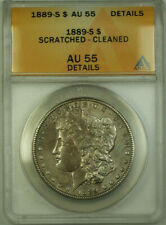 1889-S Morgan Silver Dollar $1 ANACS AU 55 Details Scratched Cleaned (BCX)
