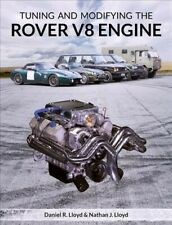 Tuning and Modifying the Rover V8 Engine, Paperback by Lloyd, Daniel R.; Lloy...