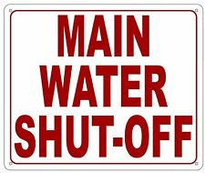 MAIN WATER SHUT OFF SIGN (Reflective,White, Aluminium 10X12 inch)