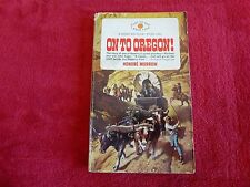 On To Oregon! By Honore Morrow (1969) Large Print