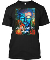 Peace Is The Only True Religion-buddhism Hanes Tagless Tee T-Shirt