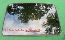 2004 PONTIAC SUNFIRE OEM  YEAR SPECIFIC SUNROOF GLASS PANEL OEM FREE SHIPPING!