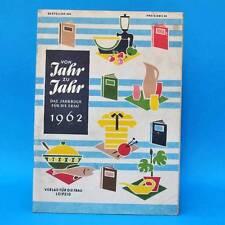 Von Jahr zu Jahr   Das Jahrbuch für die Frau   Verlag für die Frau   1962