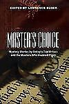 MASTER'S CHOICE Mystery Stories by Today's Top Writers and Who Inspired Them