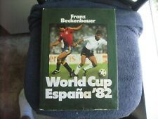 1982 FRANZ BECKENBAUER AUTOGRAPHED WORLD CUP SOCCER ESPANA 82 BOOK 127 PAGES