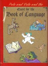 B000Lhn4Be Pole and Vole and the Quest for the Book of Language