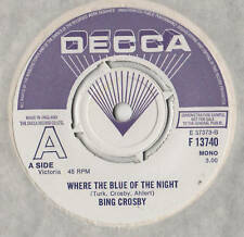 "Bing Crosby Where The Blue Of The Night  7"" Sgl / DEMO"