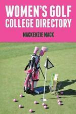 Women's Golf College Directory by Mackenzie Mack (2014, Paperback)