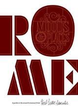 Rome : Humeurs & Places : un Guide pour le Habituel & Insolite par Carte Livre