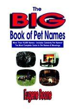 The Big Book of Pet Names - More Than 10,000 Pet N