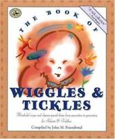 The Book of Wiggles & Tickles: Wonderful Songs and Rhymes Passed Down from Gener