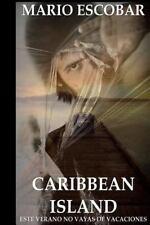 Caribbean Island : Autor Del Inquietante Título de Suspense el Circulo by...