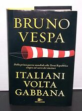BRUNO VESPA - ITALIANI VOLTAGABBANA - MONDADORI - 2014 - NUOVO